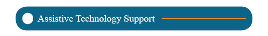 Assistive Technology Support